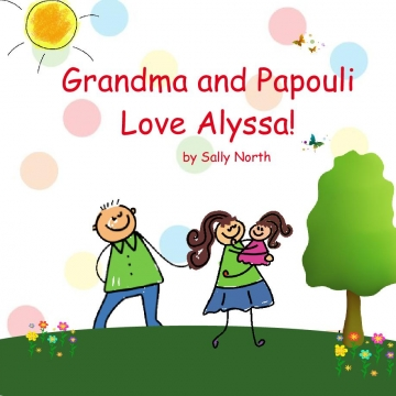 Grandma and Papouli Love Alyssa!