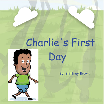 Charlie's First Day