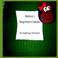 Mallory's Magnificent Garden