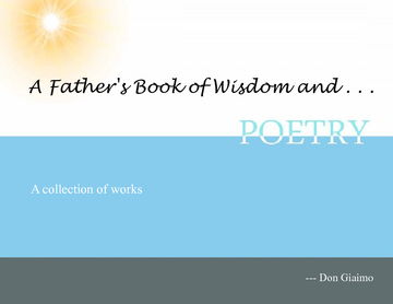 A Father's Book of Wisdom and Poetry