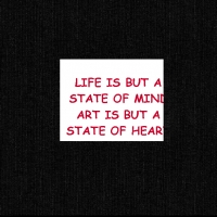 Life is but a State of mind