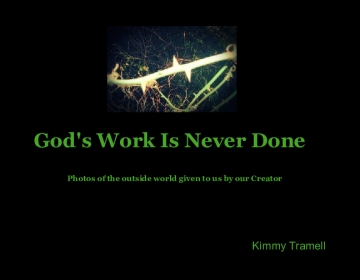 God's Work Is Never Done