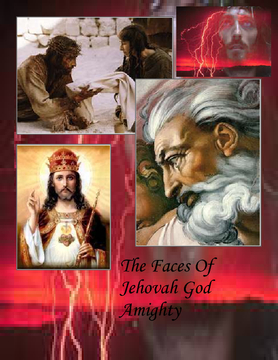 The Faces Of Jehovah God
