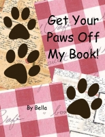 Get Your Paws Off My Cookbook!