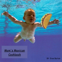 Mom's Mexican Cook Book