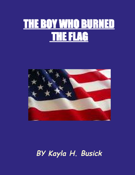 The Boy Who Burned The Flag