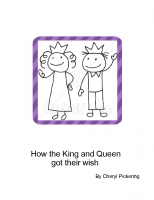 How the king and queen got their wish