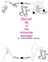SECRET  LIFE  OF  THE  AMERICAN  TEENAGER
