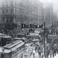 The Rise of the Industrization Revolution