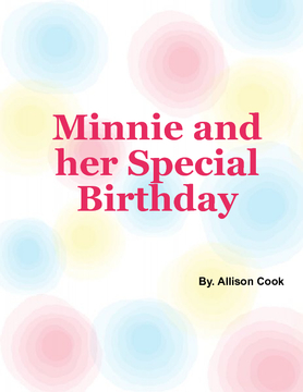 Minnie and her special birthday