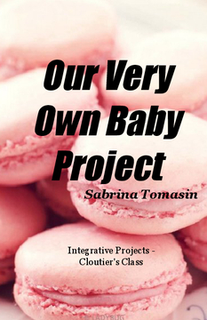 Our Very Own Baby Project