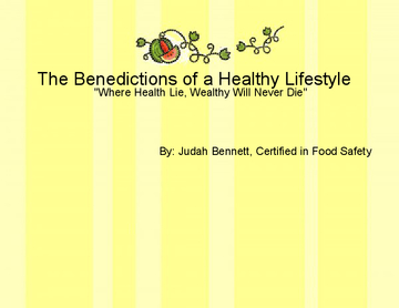 The Benedictions of a Healthy Lifestyle