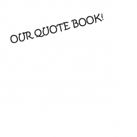 Our Quote Book!
