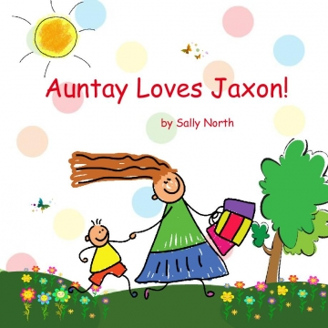Auntay loves Jaxon!