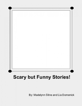 Scary but Funny Stories