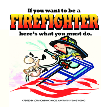 If You Want To Be A Fireman Here's What You Must Do