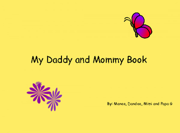 My Daddy and Mommy Book
