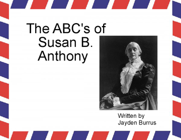 The ABC's of Susan B.  Anthony