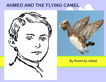AHMED AND THE FLYING CAMEL