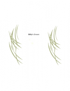 BILLY'S DREAM