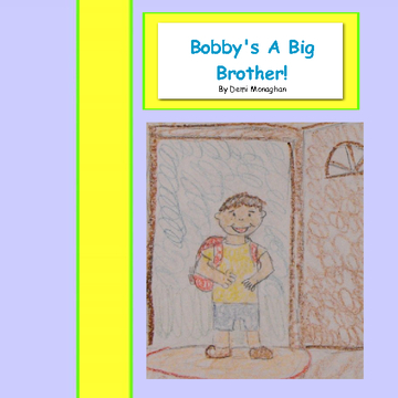 Bobby's a BIg Brother!