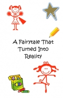 A FairyTale That Turned Into Reality