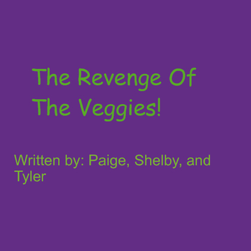 Revenge of the Veggies