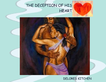 THE DECEPTION OF HIS HEART