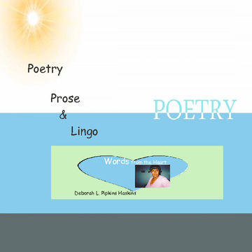 Poetry Prose and Lingo!