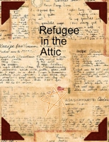 Refugee in the attic