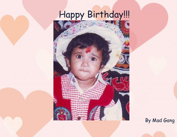 The Birthday Book Of Prachi-Our Super Cool Angel...