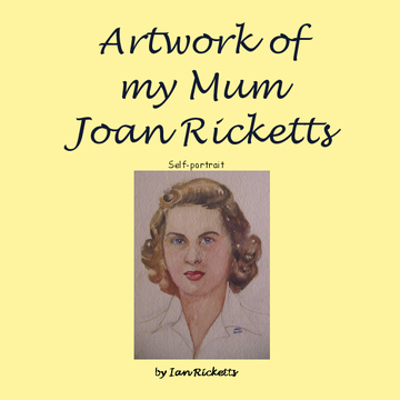 Artwork of my Mum Joan Ricketts