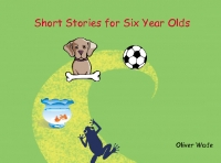 Short Stories for Six Year Olds