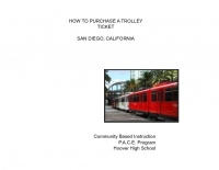 HOW TO PURCHASE A TROLLEY TICKET