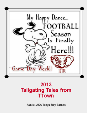 2013 Tailgating Tales from Ttown