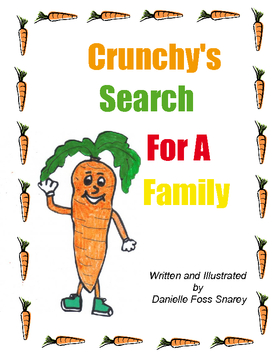 Crunchy's Search for a Family