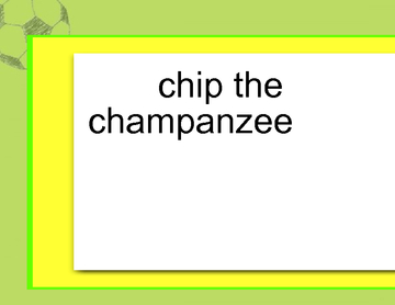 chip the champanzee