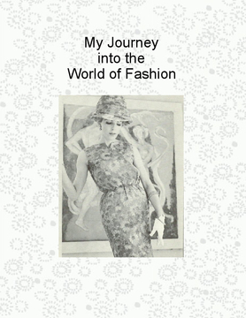 My Journey into the World of Fashion