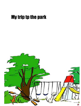 My trip to the park