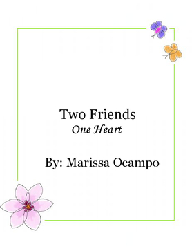 Two Friends, One Heart