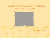 Special Memories for My Children