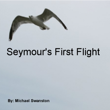 Seymour' s First Flight