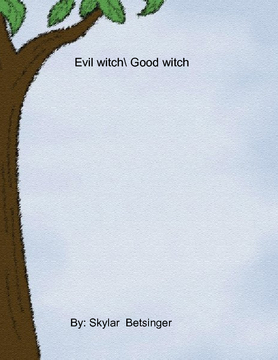 Evil Witch/Good Witch