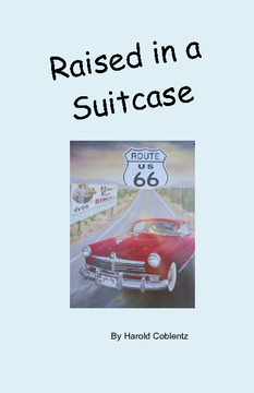 Raised In A Suitcase