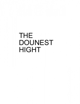 The Dounest  Hight