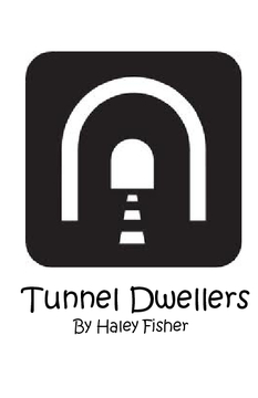 Tunnel Dwellers