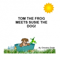 TOM THE FROG MEETS SUSIE THE DOG