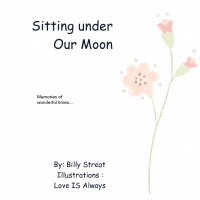 Sitting under OUR MOON