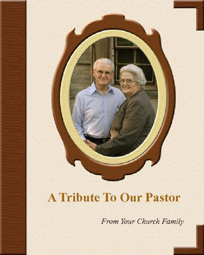 A Tribute To Our Pastor