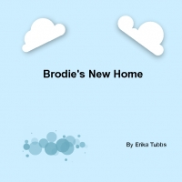 Brodie's New Home
